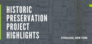 Historic Preservation Syracuse New York